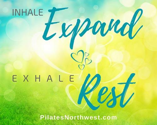Pilates Northwest – Inhale – Expand – Exhale – Rest
